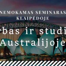 Klaipėdoje – nemokamas seminaras apie studijas Australijoje