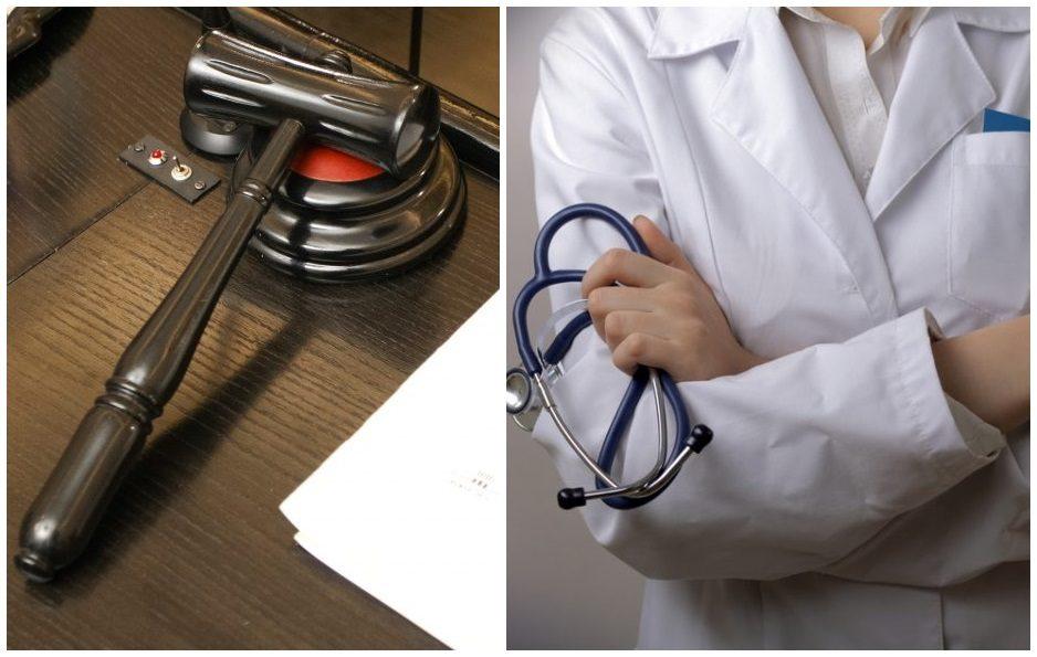 Dviem gydytojoms – teismo kirtis