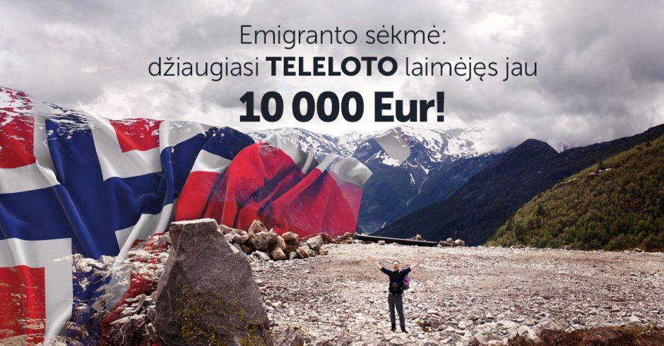 """Emigranto sėkmė: džiaugiasi """"Teleloto"""" laimėjęs jau 10 000 Eur!"""