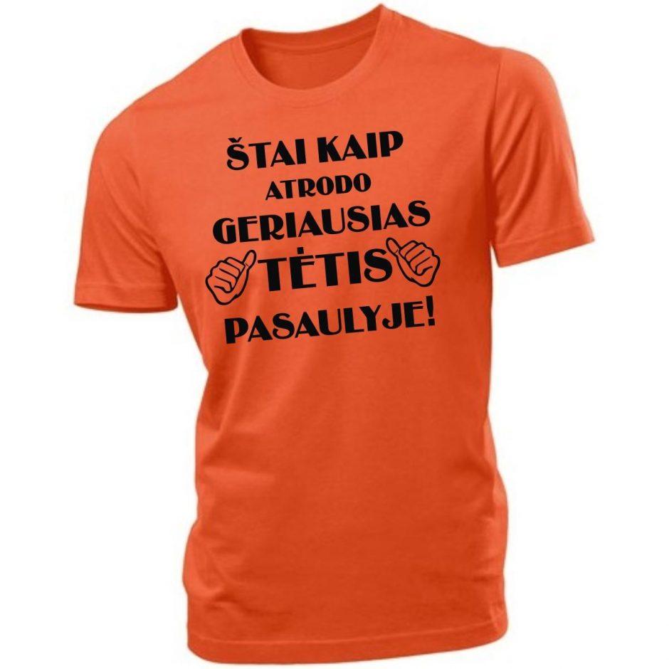Užrašams ant marškinėlių fantazijos žmonės nestokoja