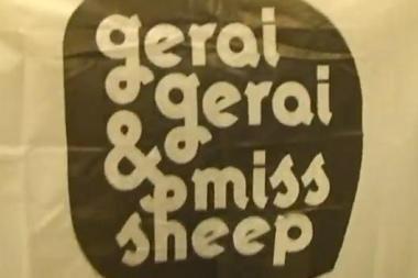 """GeraiGerai & Miss Sheep"" lauks muzikos namuose"