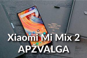 """Stilingas ir labai galingas išmanusis: """"Xiaomi Mi Mix 2"""" apžvalga"""