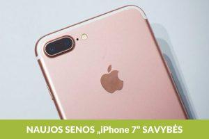 """Ką """"iPhone 7"""" pasiskolino iš """"Android"""": pagrindinės inovacijos"""