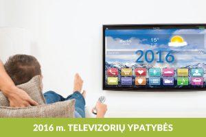 Į ką atkreipti dėmesį renkantis naujausią televizoriaus modelį?